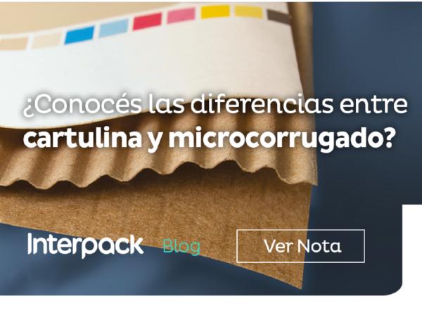 BLOG – Desarrollo de Packaging – Cartulina vs Microcorrugado